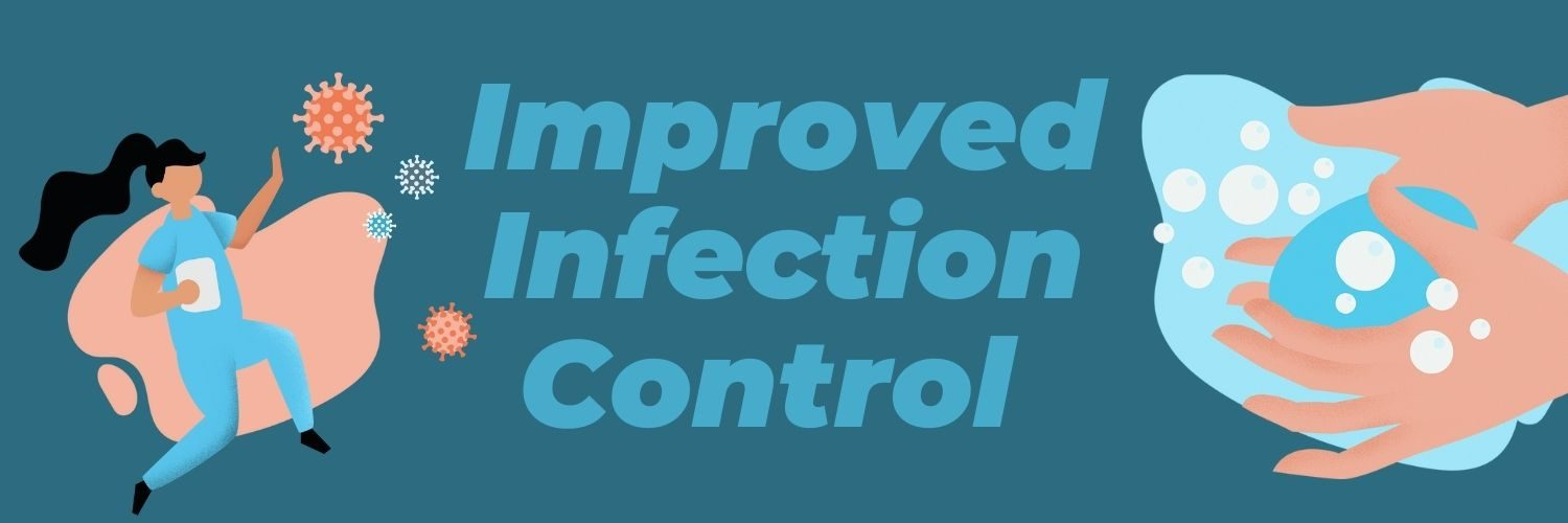 Improved Infection Control